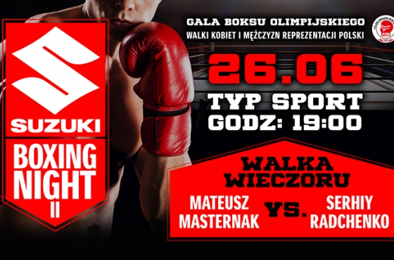 Suzuki Boxing Night II – Masternak vs. Radchenko