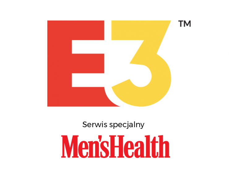 Targi E3 w Men's Health